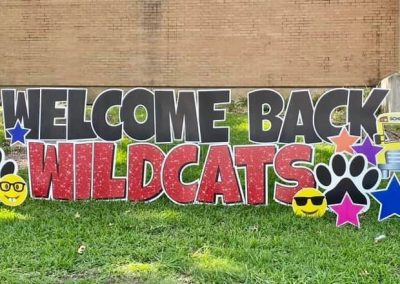 Welcome Back Wildcats Yard Sign Rental Company
