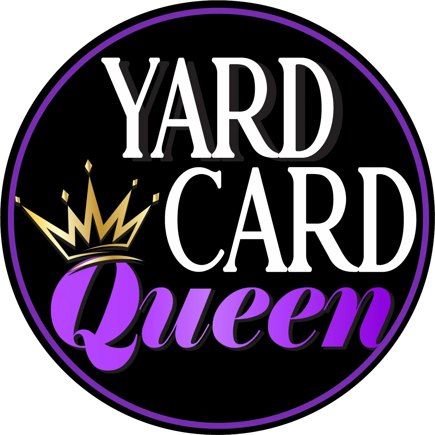 Yard Card Queen Sign Rental Company
