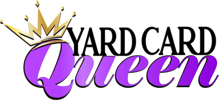 Yard Card Queen