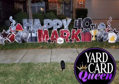 Happy 40th Birthday Yard Sign Rental in McKinney