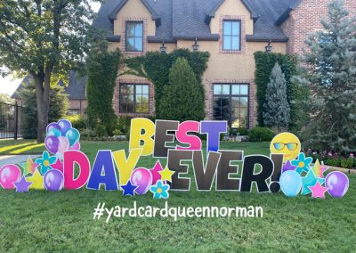 Best Day Ever Yard Sign Oklahoma City