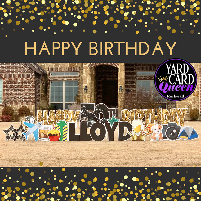 Happy 50th Birthday Yard Sign Greeting Rockwall, Texas