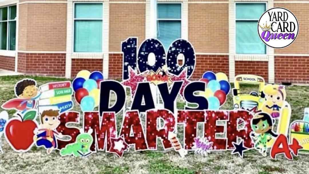 School Event Yard Sign 100 Days Smarter